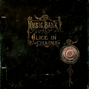Music Bank/Alice In Chains