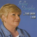 The Way I Am/Sally Vaughn