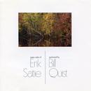 Piano Solos of Erik Satie/Bill Quist