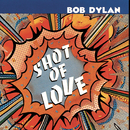 Shot Of Love/Bob Dylan