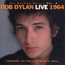 The Bootleg Volume 6: Bob Dylan Live 1964 - Concert At Philharmonic Hall/BOB DYLAN