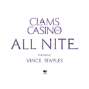 All Nite feat.Vince Staples/Clams Casino