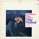 Strawberry Wine/Mike Wofford
