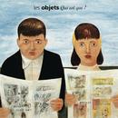 Qui est qui ? (Remastered)/Les Objets