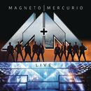 Live/Magneto & Mercurio