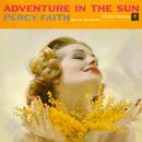 Adventure In the Sun/Percy Faith & His Orchestra
