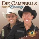 Keep It Country/Die Campbells