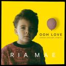 Ooh Love (Neon Dreams Remix)/Ria Mae