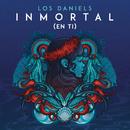 Inmortal (En Ti)/Los Daniels