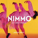 My Only Friend (Amtrac Remix)/Nimmo