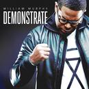 Demonstrate (Deluxe Edition)/William Murphy