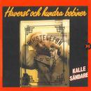 Haverst och hundra bobiner/Kalle Sändare
