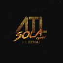 Sola ((Remix)[Bonus Track]) feat.Kenai/ATL