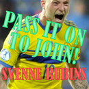 Pass It On to John/Svenne Rubins