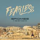 Fearless feat.May-Britt Scheffer/Gromee