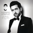 El Amor De Su Vida (Versión Pop)/Alejandro González