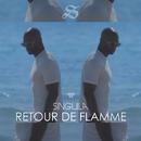 Retour de flamme/Singuila