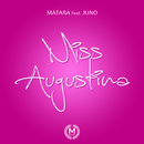 Miss Augustina feat.Juno/Matara