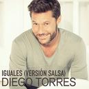 Iguales (Versión Salsa)/Diego Torres