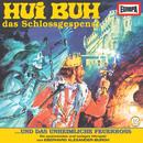12/und das unheimliche Feuerross/Hui Buh, das Schlossgespenst