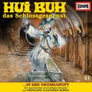 21/in der Gruselgruft/Hui Buh, das Schlossgespenst