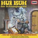 16/und die schauerliche Verwünschung/Hui Buh, das Schlossgespenst