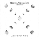 Arms Open Wide feat.SoDeep/Mikael Weermets