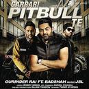 Garrari Pitbull Te feat.Badshah/Gurinder Rai