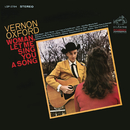 Woman, Let Me Sing You a Song (Expanded Edition)/Vernon Oxford