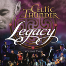 Legacy, Vol. 2/Celtic Thunder