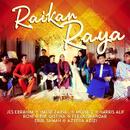 Raikan Raya - Single/Jes Ebrahim, Hafiz Zainal, Mohaid, Harris Alif, ROHI, Nik Qistina, Feeya Iskandar, Erul Samah & Azeera Azizi