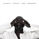 ALWAYS STRIVE AND PROSPER/A$AP Ferg