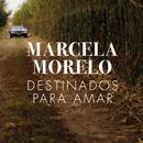 Destinados para Amar/Marcela Morelo