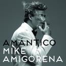 Amántico/Mike Amigorena