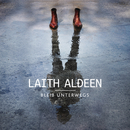 Bleib unterwegs/Laith Al-Deen