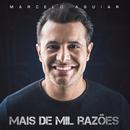 Mais de Mil Razões/Marcelo Aguiar