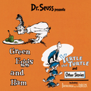 Dr. Seuss Presents Green Eggs & Ham, Yertle The Turtle & Other Stories/Dr. Seuss