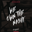 We Own The Night (Radio Edit)/El Baile
