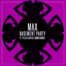 Basement Party (Sokko Remix) feat.Tyler Carter/MAX