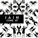 Come EP/Jain