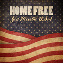 God Bless The USA/Home Free