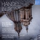 Handel in Rome 1707 (Live)/Giulio Prandi, Ghislieri Choir & Consort