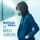 O Meu Amor/Mafalda Veiga