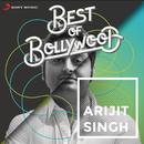Best of Bollywood: Arijit Singh/Arijit Singh