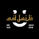 Adjaib feat.Naod,Jam Kid,Fiidow/Ibbe