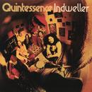 Indweller/Quintessence