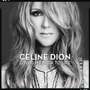 Loved Me Back to Life/Céline Dion