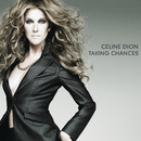 Taking Chances Deluxe Digital album/Céline Dion