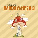 Sång och sagosvampen 3/Bert-Åke Varg, Sagoorkestern & Barnkören