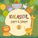 Kalaskul 2/Katarina Ewerlöf, Sagoorkestern & Barnkören